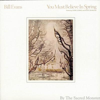 Bill Evans, You must believe in Spring – 1980