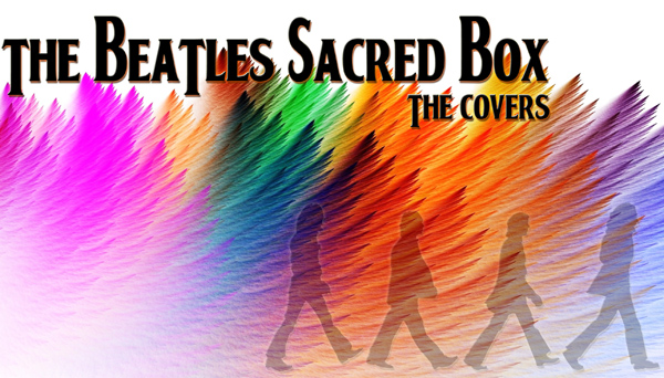 Sacred Beatles – The Covers!