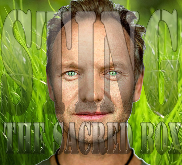 Sting, The Sacred Box!